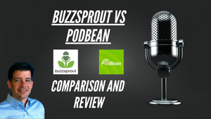 Buzzsprout vs Podbean 2021 Updated Comparison and Review