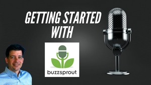 Getting Started With Buzzsprout