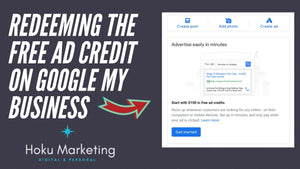 Guide To Redeeming The Free Ad Credit On Google My Business Dashboard