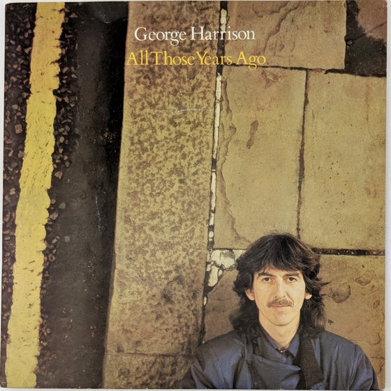 All those years go - George Harrison
