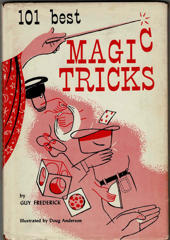 101 Best Magic Tricks - Guy Frederick