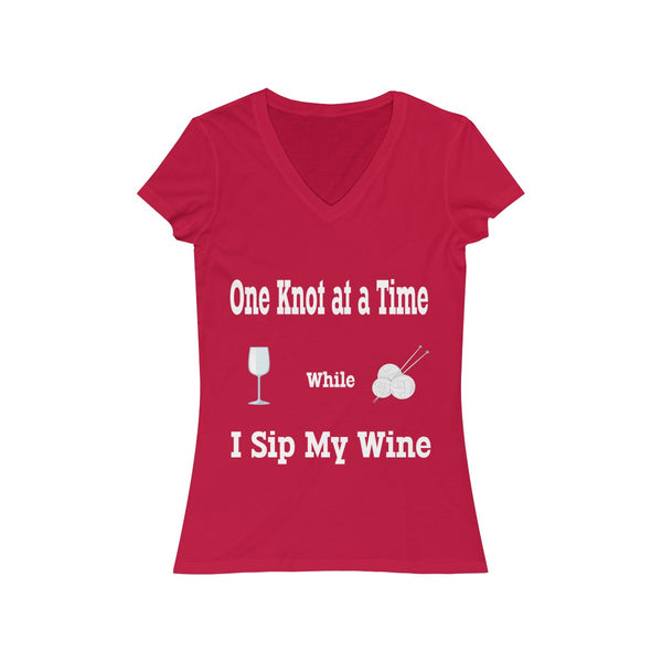 One Knot at a Time While I Sip My Wine.  Women's Jersey Short Sleeve V-Neck Tee