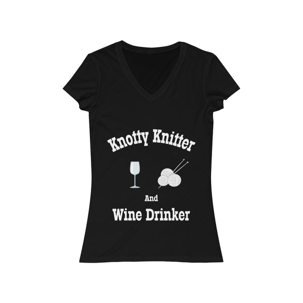 Knotty (Naughty) Knitter and Wine Drinker.  Women's Jersey Short Sleeve V-Neck Tee