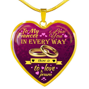 Luxury Necklace For Your Fiancee - Love You In Every Way...