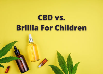 CBD vs Brillia For Kids & Teens