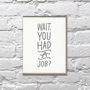 Wait, You Had Job? Retirement Card