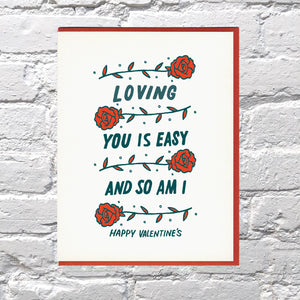 Loving You is Easy (and so am I) Valentine's Card