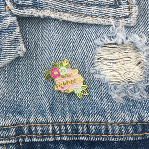 Badass Breastfeeder Enamel Pin