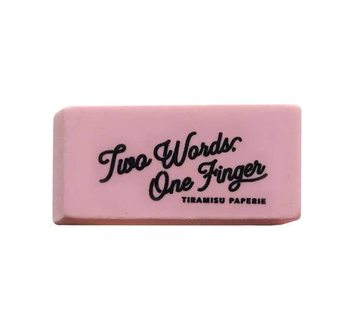Two Words. One Finger Eraser