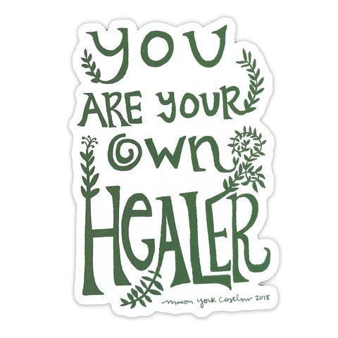 You Are Your Own Healer Sticker