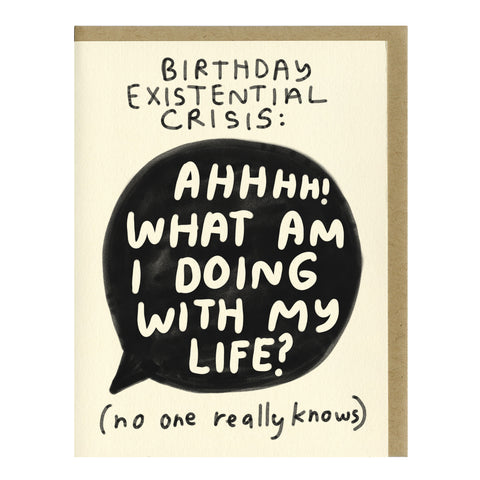 Birthday Existential Crisis Card