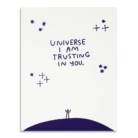 Universe I am Trusting in You Print