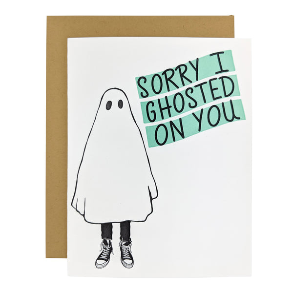 Sorry I Ghosted On You Card