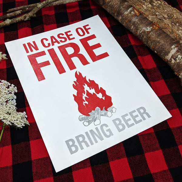 In Case of Fire - Bring Beer