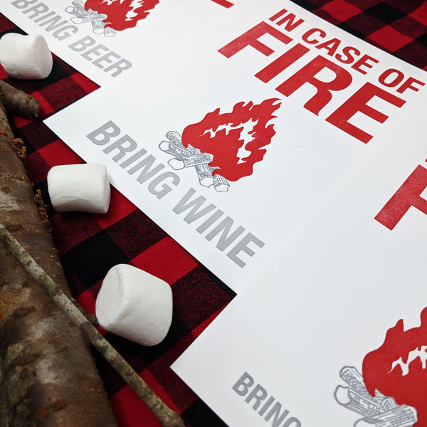 In Case of Fire - Bring Wine