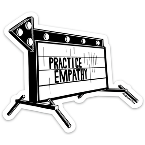 Practice Empathy Sticker
