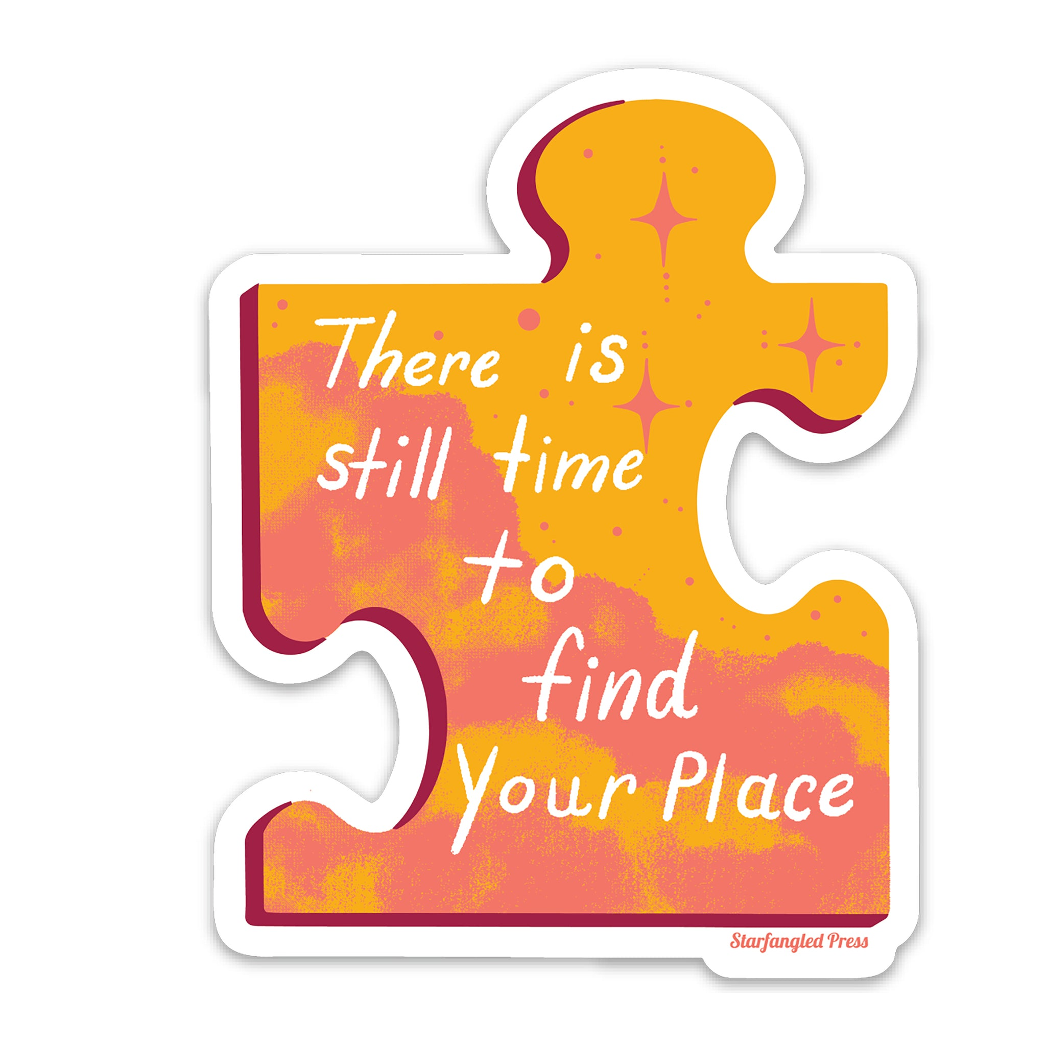 There Is Still Time To Find Your Place Puzzle Sticker