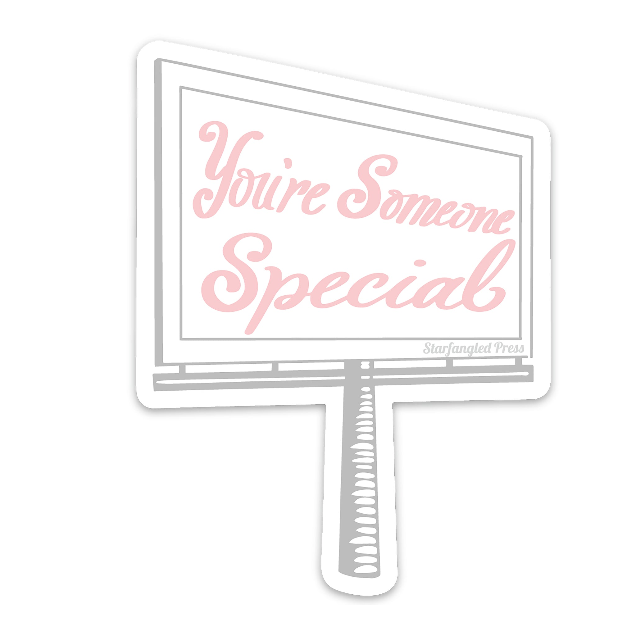 You're Someone Special Sticker