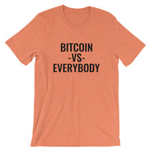 Load image into Gallery viewer, Bitcoin Vs Everybody Short-Sleeve T-Shirt | Cryptotshirt.com