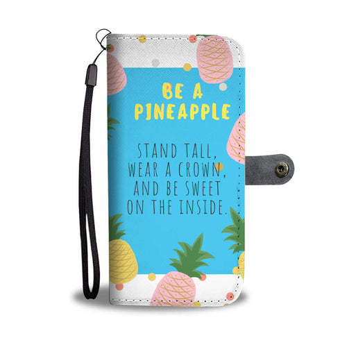 Be a Pineapple Mobile Wallet Cover
