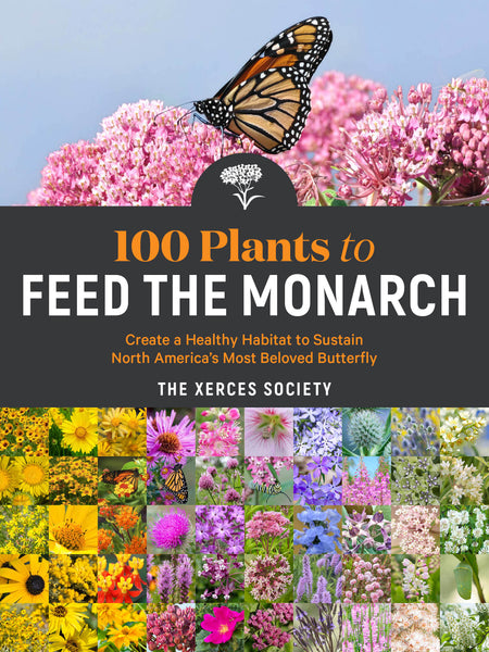 100 Plants to Feed the Monarch Donation