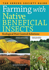 Farming with Native Beneficial Insects Donation
