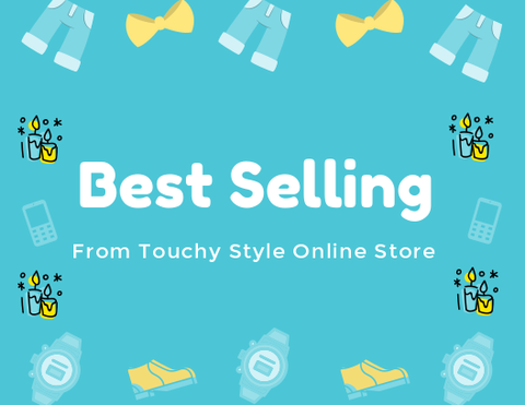 Best Selling Products| Touchy Style Online Store