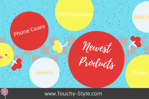 Newest Products| Touchy Style Online Store