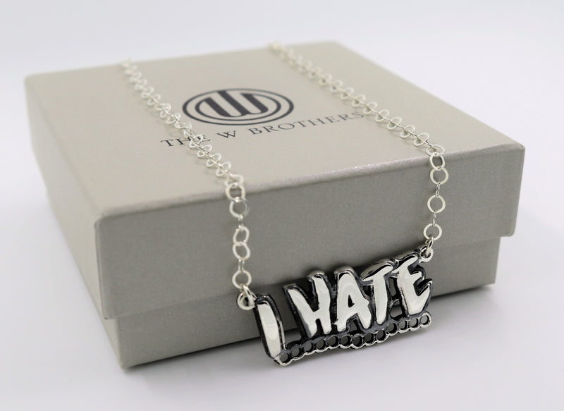 I HATE Chain Pendant - The W Brothers