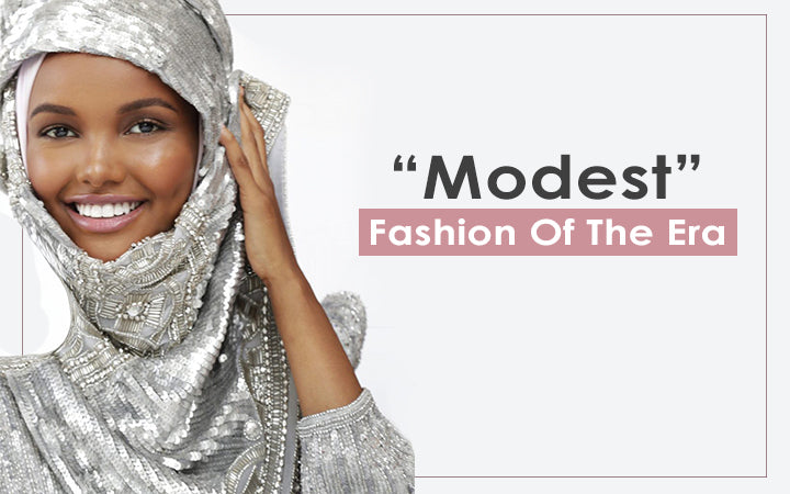 Modest Fashion of the Era
