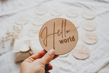 Load image into Gallery viewer, 'Hello World' Announcement Wooden Disc