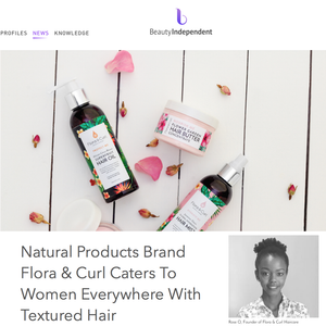 Flora & Curl is featured on the Beauty Independent!