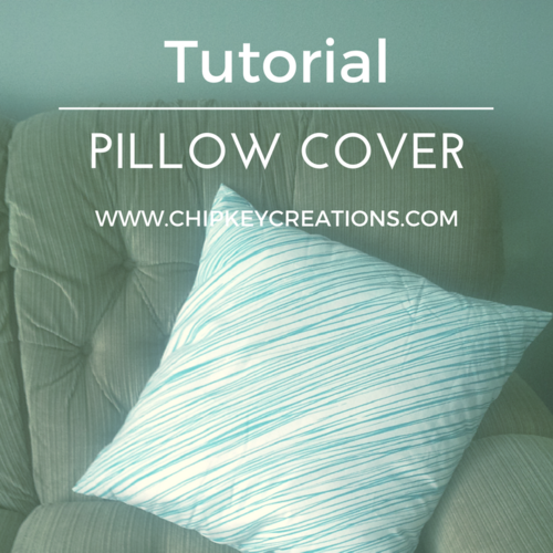 Tutorial - Simple Pillow Cover