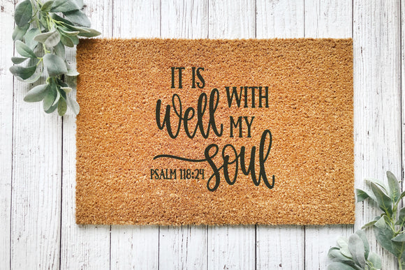 It is well with my soul door mat