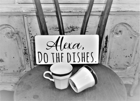 Alexa do the dishes sign