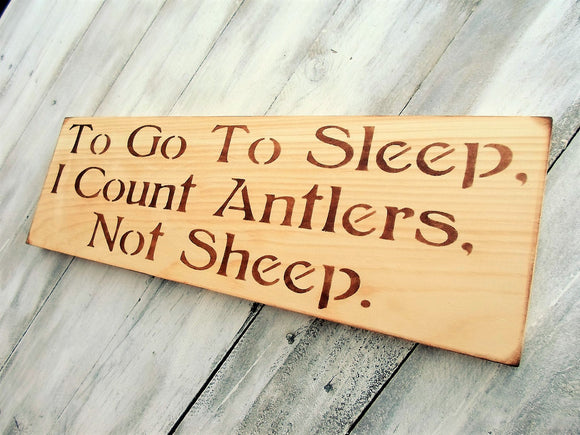 To go to sleep I count antlers not sheep sign