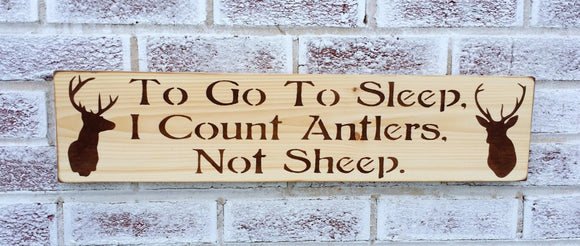 To go to sleep I count antlers not sheep w/ deer head