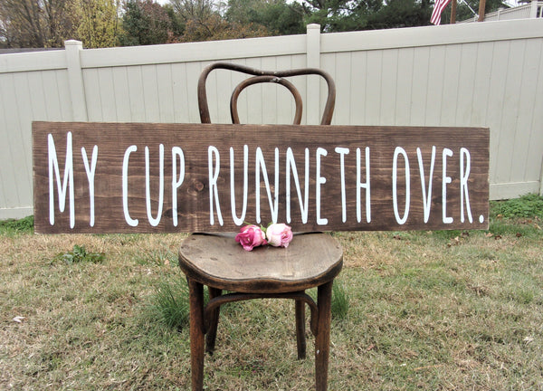 My cup runneth over sign psalm 23