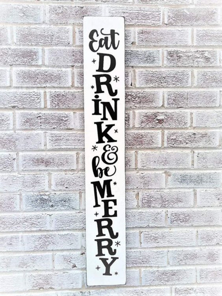 Eat, drink and be merry sign - vertical