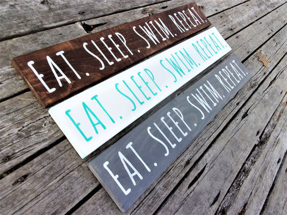 Eat Sleep Swim Repeat sign