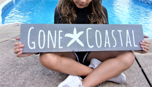 Gone coastal sign