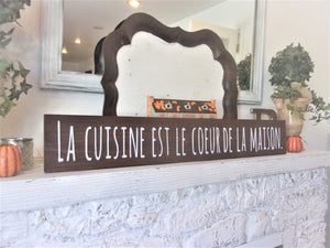 La cuisine est el coeur de la maison - The kitchen is the heart of the home IN FRENCH