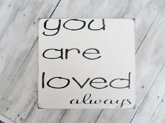 You are loved always