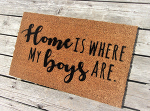 Home is where my boys are doormat