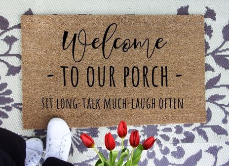 Welcome sit long talk much laugh often doormat