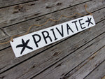 Private sign w holes for rope