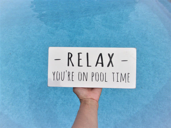 Relax you're on pool time - 3 sizes