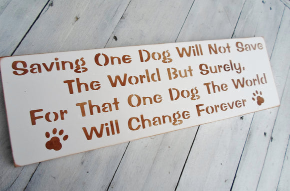 Saving one dog will not save the world ...