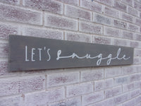 Let's snuggle sign