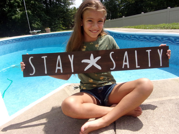 Stay salty sign